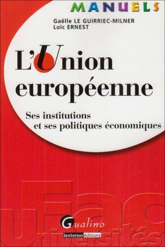 """""""l'Union européenne ; ses institutions et ses politiques économiques"""":..."""