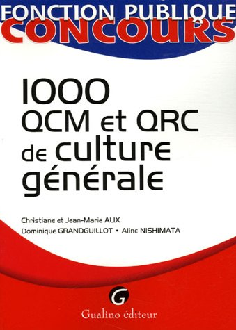 1000 QCM et QCR de culture générale (French Edition): Aline Nishimata