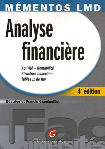 9782297002127: Analyse financière : Activité-Rentabilité, Structure financière, Tableaux de flux