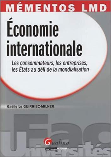 9782297002219: Economie internationale : Les consommateurs, les entreprises, les Etats au d�fi de la mondialisation