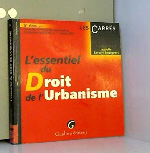 L'essentiel du Droit de l'urbanisme: Isabelle Savarit-Bourgeois