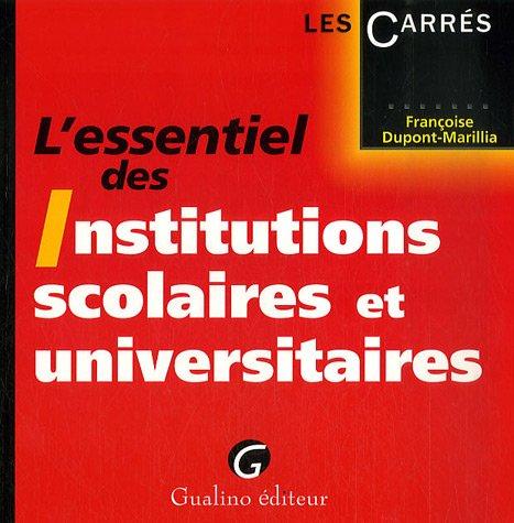 9782297002806: L'essentiel des Institutions scolaires et universitaires