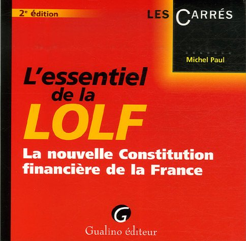 L'essentiel de la LOLF : La nouvelle: Michel Paul