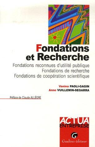 Fondations et Recherche (French Edition): Anne Vuillemin-Segarra