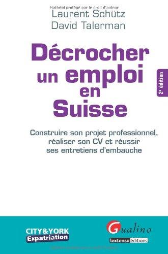 9782297005197: D�crocher un emploi en Suisse