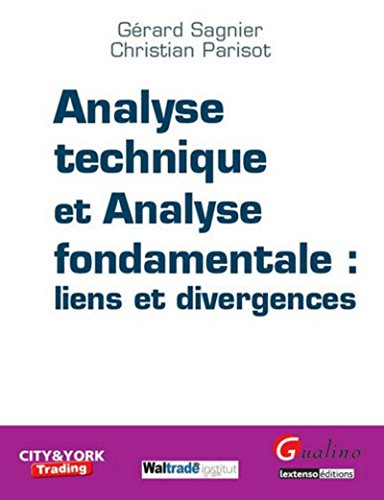 9782297005326: Analyse technique et analyse fondamentale : liens et divergences