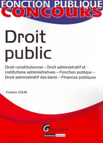 9782297010306: Droit public : Droit constitutionnel-Droit administratif et institutions administratives-Fonction publique-Droit administratif des biens-Finances publiques