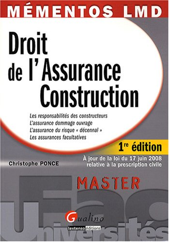 9782297011099: Droit de l'Assurance Construction (Mémentos LMD)
