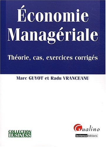 Economie managériale (French Edition): Marc Guyot