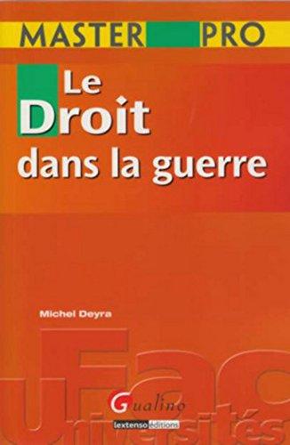 Le Master-pro Droit dans la guerre: Michel Deyra