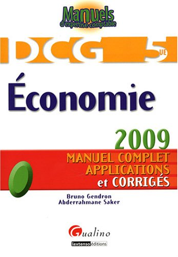 """""""DCG 5 ; économie (2e édition)"""": Abderrahmane Saker"""