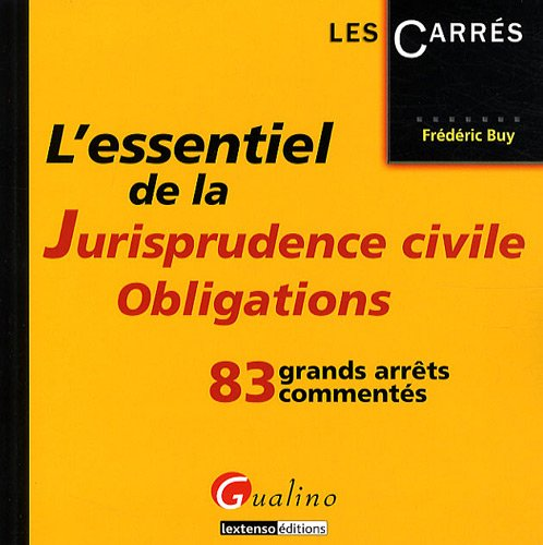 9782297012836: L'essentiel de la jurisprudence civile obligations