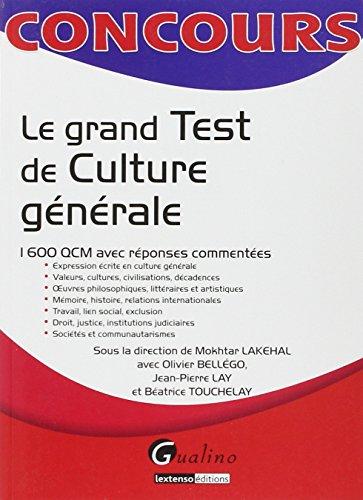 9782297013055: Le grand test de culture générale : 1600 QCM avec réponses commentées