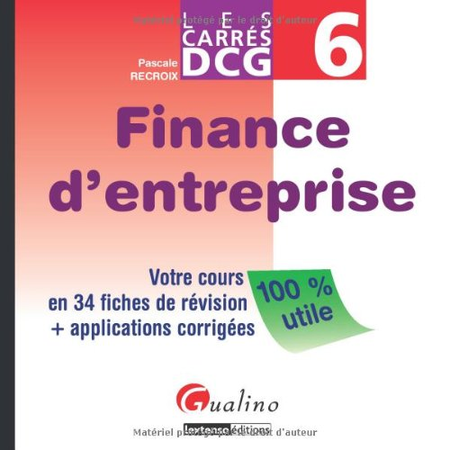 9782297013109: Finance d'entreprise DCG 6 (French Edition)