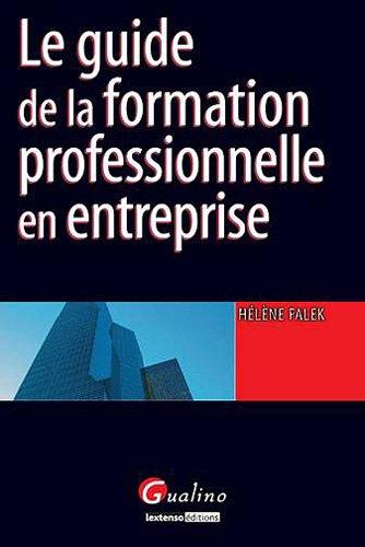 9782297013499: le guide de la formation professionnelle en entreprise