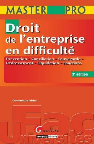 droit de l'entreprise en difficulté (3e édition): Dominique Vidal