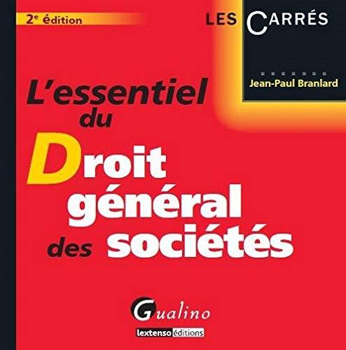 Essentiel du droit général des sociétés, 2eme édition: Jean-paul...