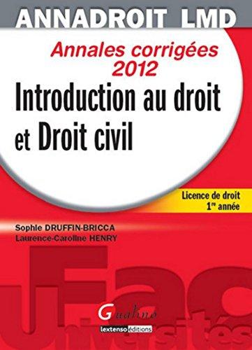 9782297018593: Introduction au droit et droit civil : Annales corrigées