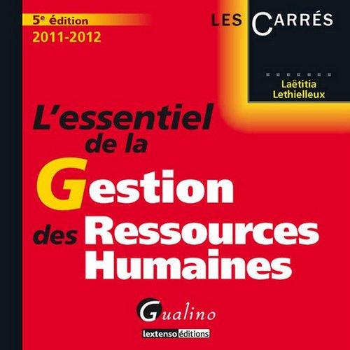 L'essentiel de la Gestion des Ressources Humaines: Lethielleux, Laëtitia