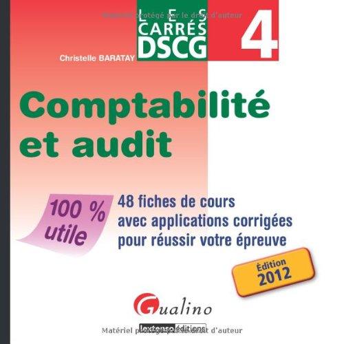 9782297019224: les carrés DSCG 4 ; comptabilité et audit