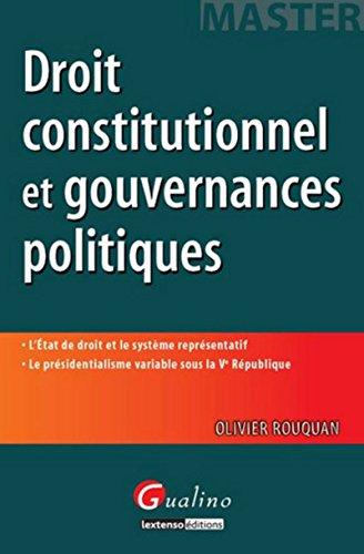 Droit constitutionnel et gouvernances politiques: Olivier Rouquan, Rouquan Olivier