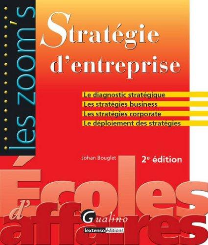 9782297020657: Stratégie d'entreprise (French Edition)