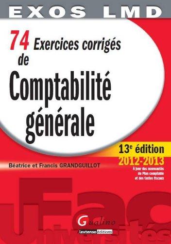 9782297024686: 74 Exercices corrigés de Comptabilité générale