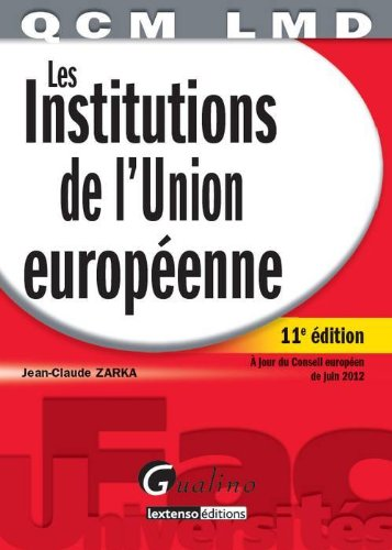 9782297024723: Les institutions de l'Union Europ�enne