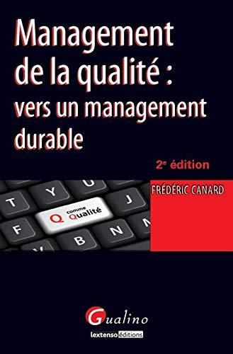 Master Pro- Mangement de la Qualite,Deuxième Edition: Canard Fr�?©d�?©...