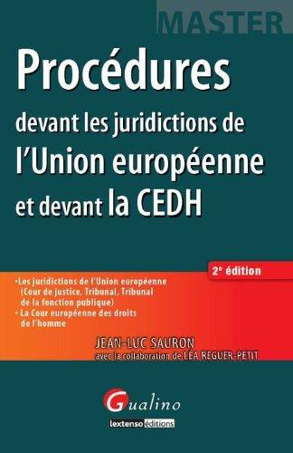 9782297024808: Procédures devant les juridictions de l'Union européenne et devant la CEDH
