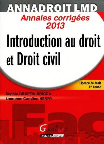 9782297024839: Introduction au droit et Droit civil : Annales corrigées 2013
