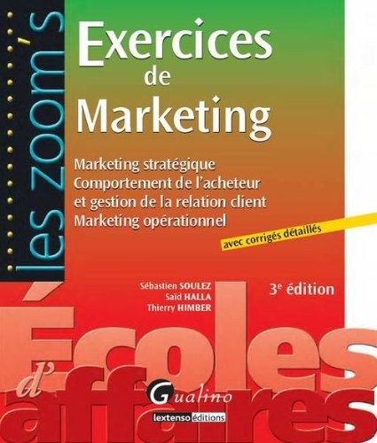 9782297025539: Zoom'S Exercices de Marketing ,Troisième Edition