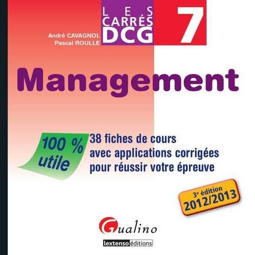 9782297025584: DCG 7 Management : 38 fiches de cours avec applications et corrigés pour réussir votre épreuve