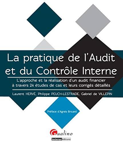 La Pratique de l'audit et du contrôle: Laurent Herve; Philippe