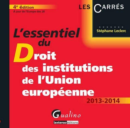 9782297031967: L'essentiel du droit des institutions de l'Union européenne