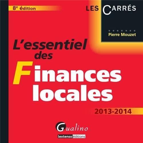 9782297031981: L' essentiel des finances locales, 8eme edition