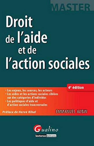 Droit de l'aide et de l'action sociales (4e édition): Emmanuel Aubin