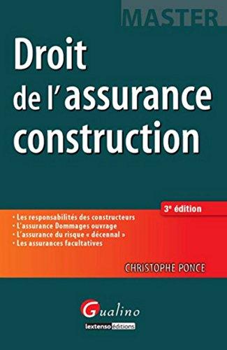 Droit de l'assurance construction (3e édition): Christophe Ponce