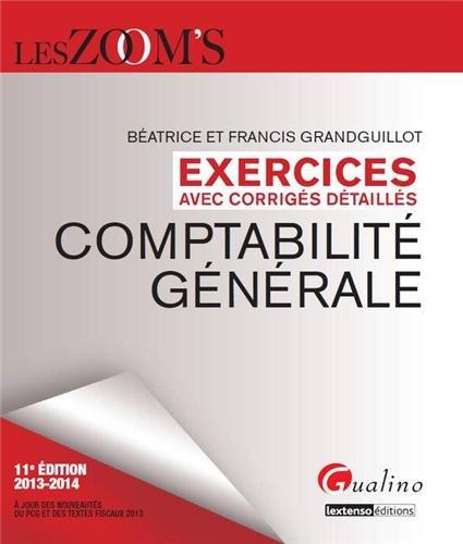 9782297032896: Comptabilité générale : Exercices avec corrigés détaillés