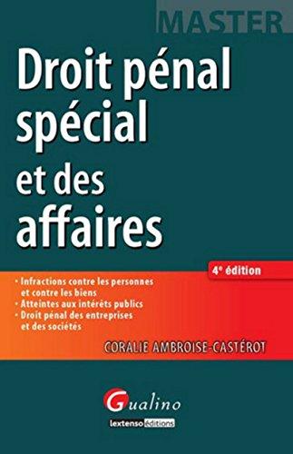Droit Penal Special et des Affaires, Quatrième ed: Ambroise-Casterot Co, Coralie ...