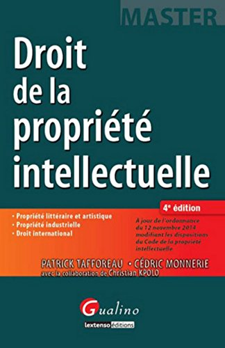 9782297039949: Droit de la propriété intellectuelle, 4ème Ed.