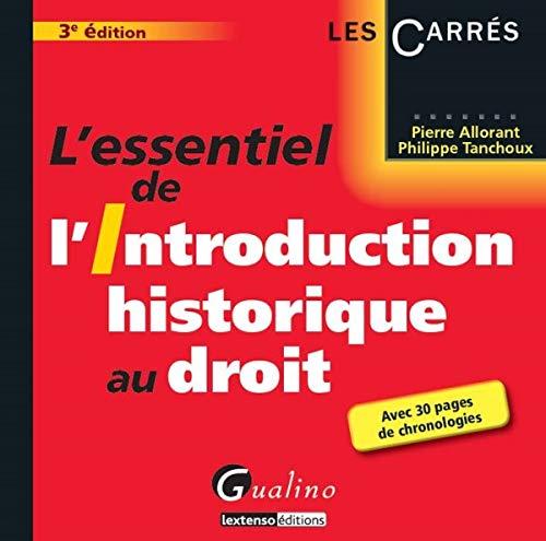 9782297039970: L' essentiel de l'introduction historique au droit (3e edition)