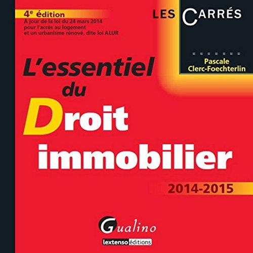 9782297040075: L'essentiel du droit immobilier 2014-2015