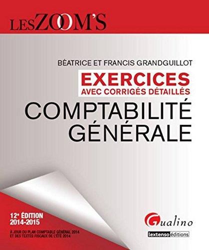 9782297040419: Zoom'S -Exercices avec Corriges Detailles. Comptabilite Generale 2014-2015, 12eme ed
