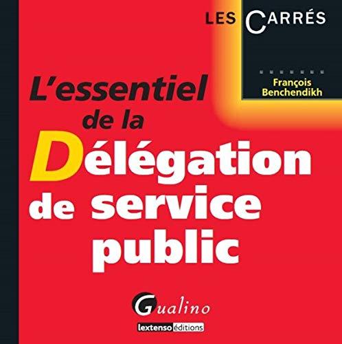 9782297045025: L'essentiel de la délégation de service public