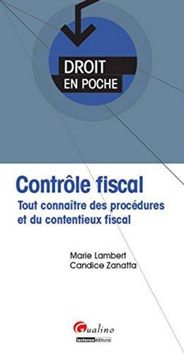 9782297045636: Contr�le fiscal. Tout conna�tre des proc�dures et du contentieux fiscal