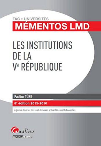 9782297047173: Mémentos LMD - Les institutions de la Ve République 2015-2016