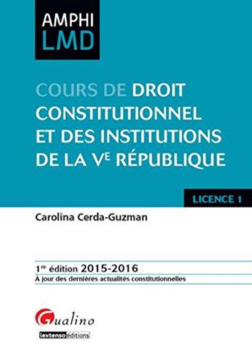 Cours de Droit constituionnel et des institutions de la Ve République