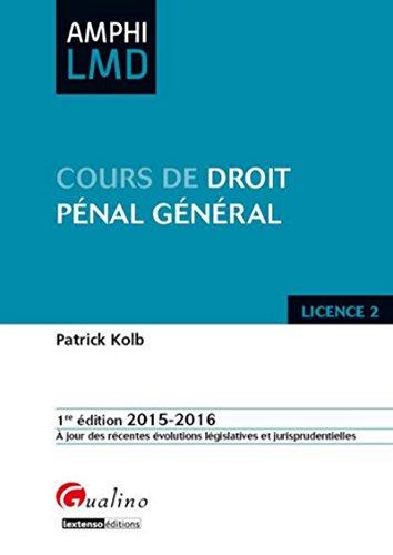 9782297047296: Droit pénal général 2015-2016