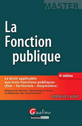 9782297047326: La fonction publique - sixième édition (Master)